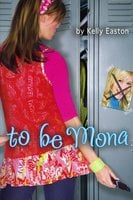 To Be Mona - Kelly Easton