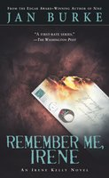 Remember Me, Irene - Jan Burke