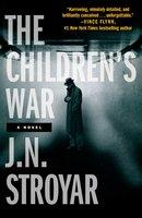 The Children's War - J.N. Stroyar