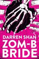 ZOM-B Bride - Darren Shan