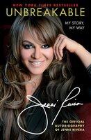 Unbreakable: My Story, My Way - Jenni Rivera