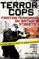 Terror Cops - Harry Keeble, Kris Hollington