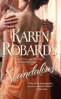 Scandalous - Karen Robards