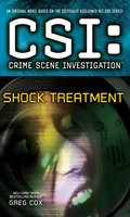 CSI: Crime Scene Investigation: Shock Treatment - Greg Cox