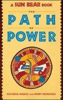 Sun Bear: The Path of Power - Sunbear