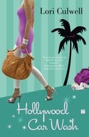 Hollywood Car Wash - Lori Culwell