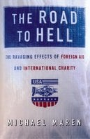 The Road to Hell - Michael Maren