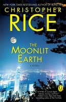 The Moonlit Earth - Christopher Rice