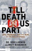 'Till Death Do Us Part - Matt Birkbeck, Robi Ludwig