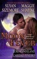 Moon Fever - Maggie Shayne,Susan Sizemore,Caridad Pineiro,Lori Handeland