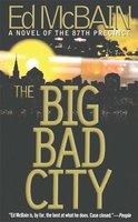 The Big Bad City - Ed McBain