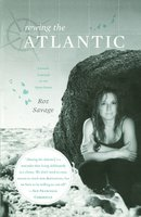 Rowing the Atlantic: Lessons Learned on the Open Ocean - Roz Savage