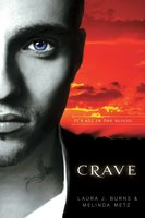 Crave - Melinda Metz, Laura J. Burns