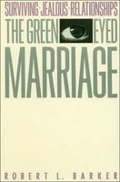 The Green-Eyed Marriage