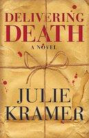 Delivering Death - Julie Kramer