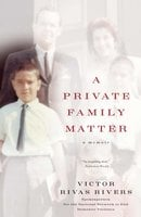 A Private Family Matter - Victor Rivas Rivers