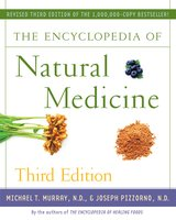 The Encyclopedia of Natural Medicine Third Edition - Michael T. Murray, Joseph Pizzorno