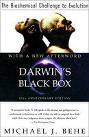 Darwin's Black Box: The Biochemical Challenge to Evolution - Michael J. Behe
