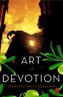 The Art of Devotion - Samantha Bruce-Benjamin