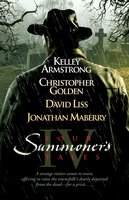 Four Summoner's Tales - Jonathan Maberry, Kelley Armstrong, David Liss, Christopher Golden