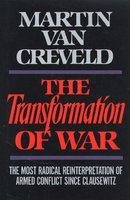 Transformation of War - Martin Van Creveld