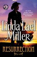 Resurrection - Linda Lael Miller