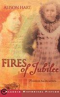 Fires of Jubilee - Alison Hart
