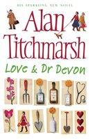 Love and Dr Devon - Alan Titchmarsh