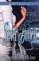 Silver Bullets - Suzetta Perkins