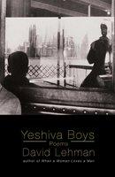 Yeshiva Boys - David Lehman