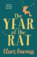 The Year of The Rat - Clare Furniss