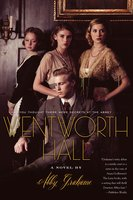 Wentworth Hall - Abby Grahame
