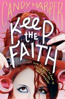 Keep the Faith - Candy Harper