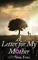 A Letter for My Mother - Nina Foxx