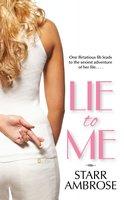 Lie to Me - Starr Ambrose