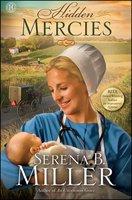 Hidden Mercies - Serena B. Miller