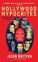 Hollywood Hypocrites - Jason Mattera