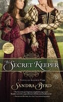 The Secret Keeper - Sandra Byrd