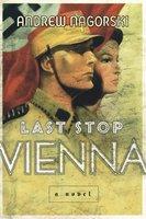 Last Stop Vienna - Andrew Nagorski