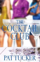 The Cocktail Club - Pat Tucker