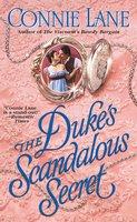 The Duke's Scandalous Secret - Connie Lane