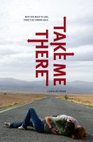 Take Me There - Carolee Dean