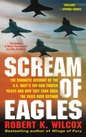 Scream of Eagles - Robert K. Wilcox