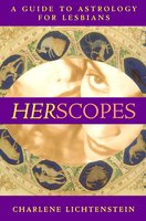 HerScopes: A Guide to Astrology for Lesbians - Charlene Lichtenstein