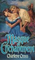 Masque of Enchantment - Charlene Cross