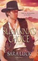Susanna's Choice - Sara Luck