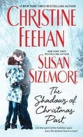 The Shadows of Christmas Past - Christine Feehan,Susan Sizemore