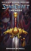 Starcraft: I, Mengsk - Graham McNeill
