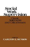 Social Work Supervision - Carlton E. Munson