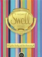Home Swell Home: Designing Your Dream Pad - Cynthia Rowley,Ilene Rosenzweig